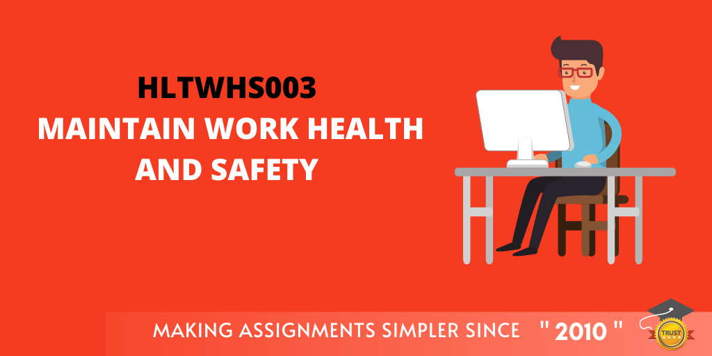 HLTWHS003 Maintain Work Health and Safety Assessment Answer