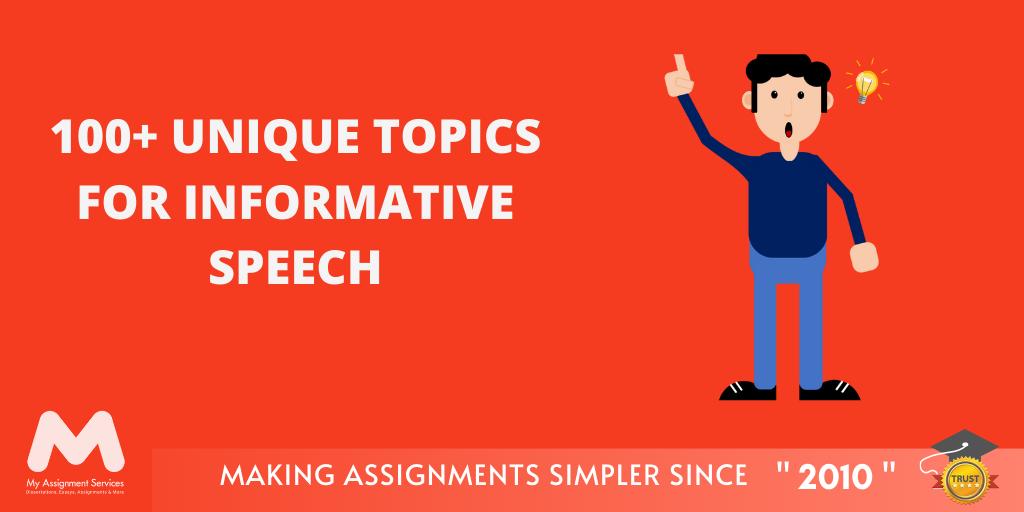 100+ Unique Topics for Informative Speech