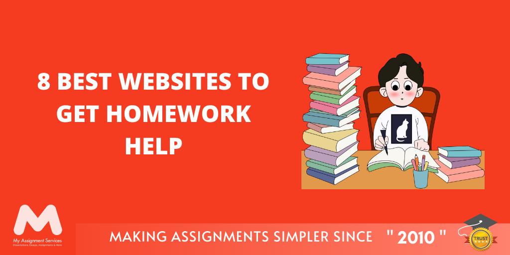 8 Best Websites to Get Homework Help