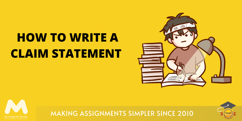 How to Write a Claim Statement?