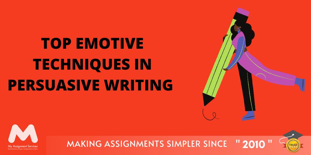Top Emotive Techniques in Persuasive Writing