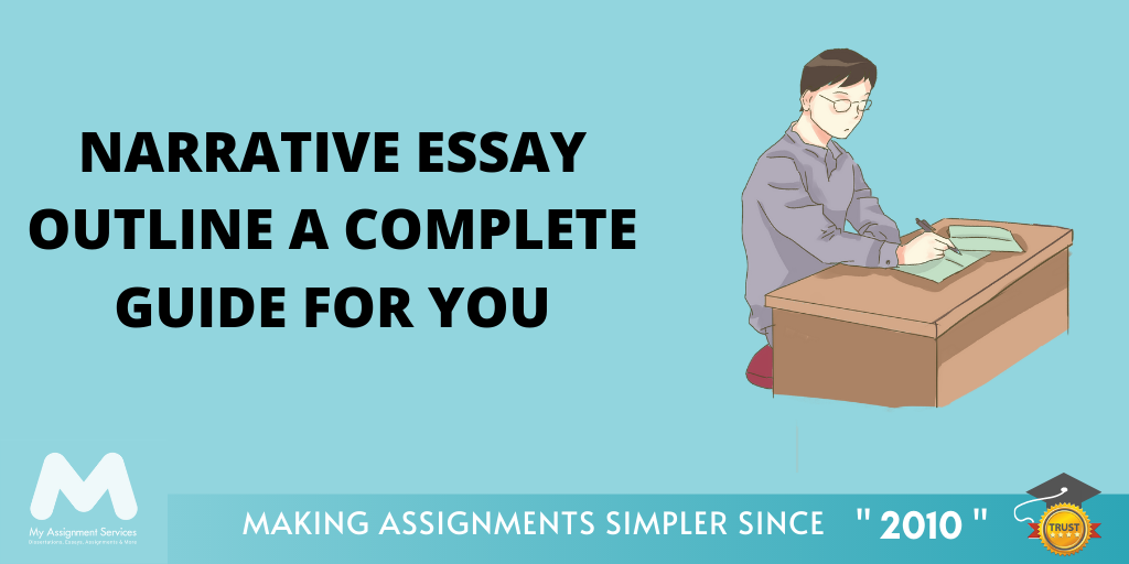 Narrative Essay Outline – A Complete Guide For You