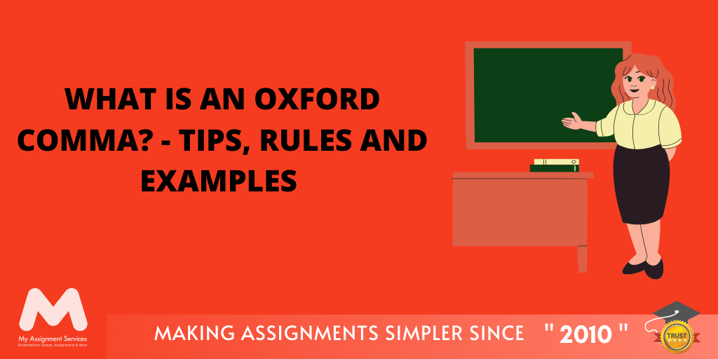What is an Oxford Comma? - Tips, Rules and Examples
